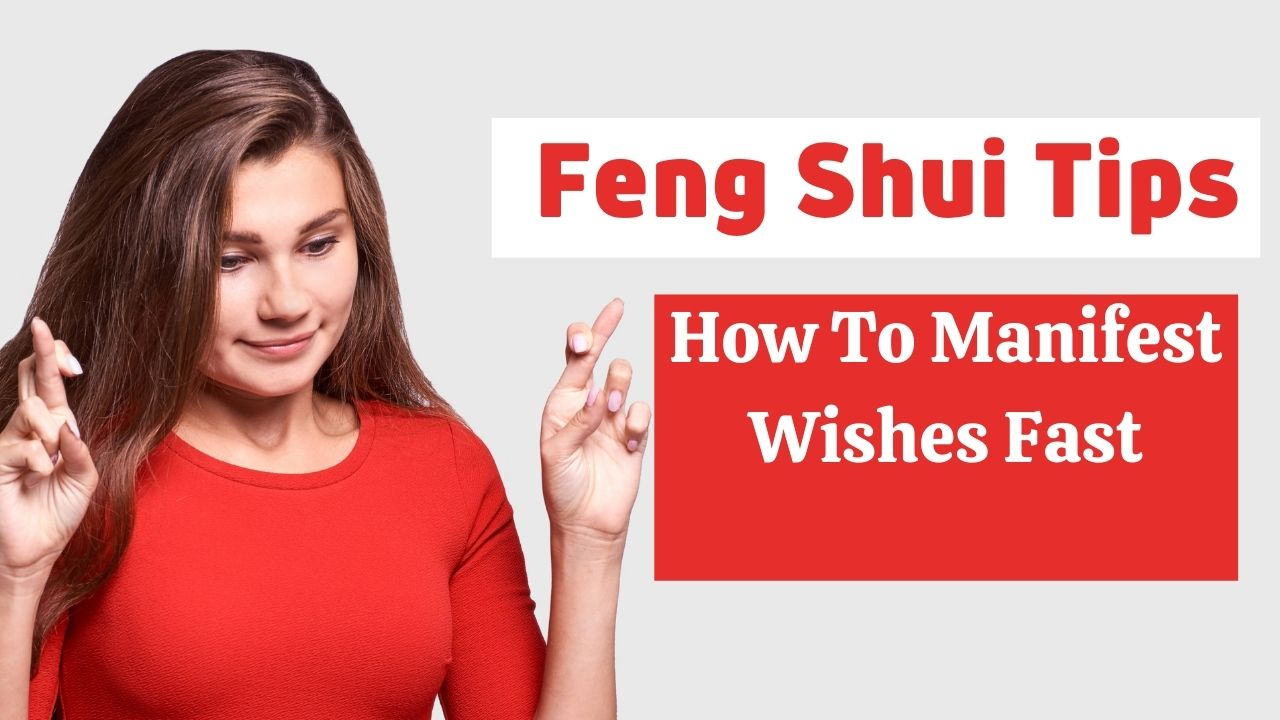 How to make wishes in feng shui