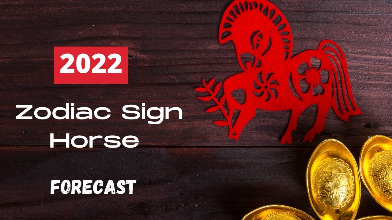 Horse Zodiac 2022